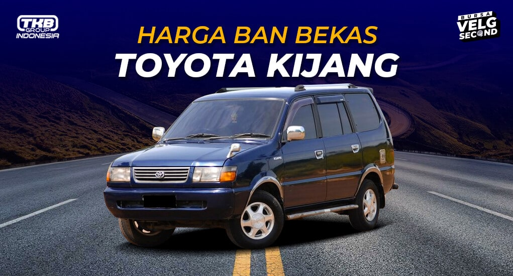 Harga Ban Bekas Mobil Kijang